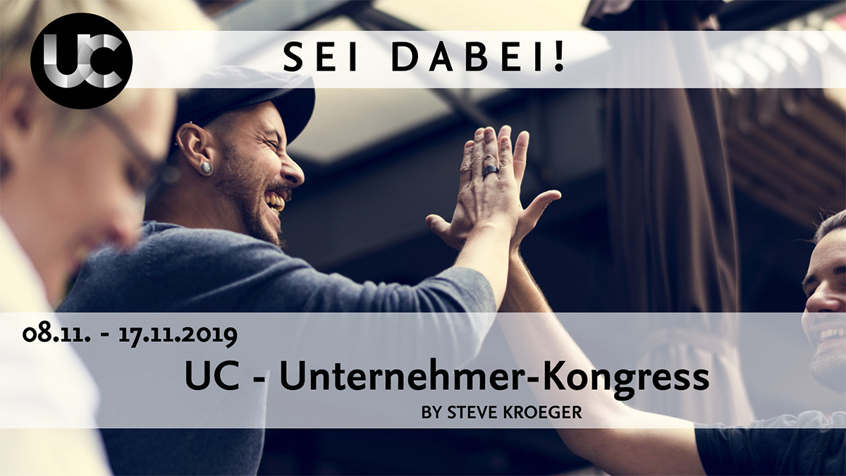 UC Unternehmer-Kongress vom 08.11. - 17.11.2019
